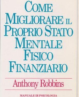 Libri di crescita personale #1 – Anthony Robbins