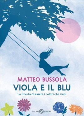 Viola e il blu – Matteo Bussola