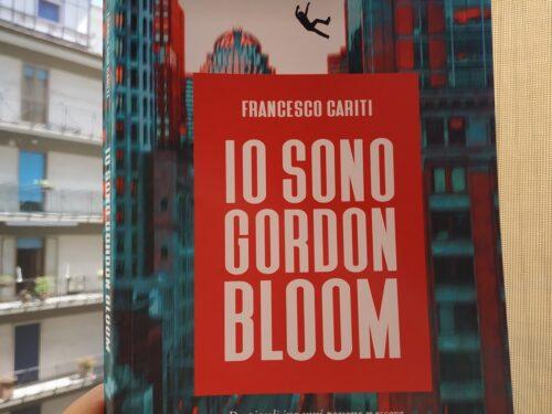 Io sono gordon bloom – Francesco Cariti
